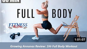 Growing Annanas Review: 1 Hr Full Body Workout / No equipment