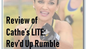 Review Cathe's LITE: Rev'd Up Rumble
