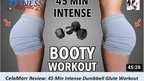 CelaMarr Review: 45 Min Intense Dumbbell Glute Workout