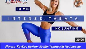 Fitness__KayKay Review: 30 Min Tabata Hiit No Jumping