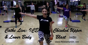 Cathe Live Review: ICE Chiseled Upper & Lower Body Blast (#85)