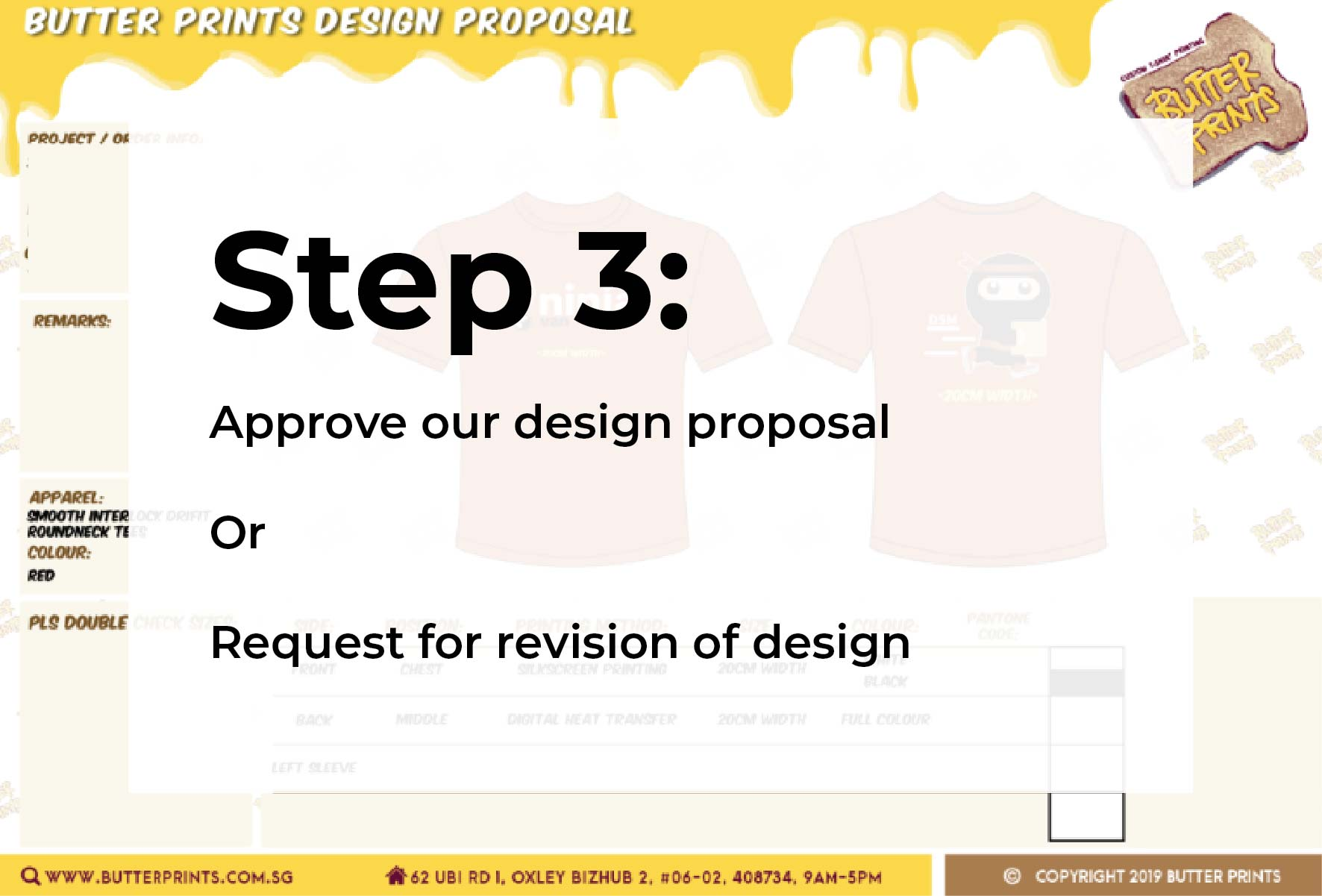 Step 3: Approve or Revise our Design Proposal.