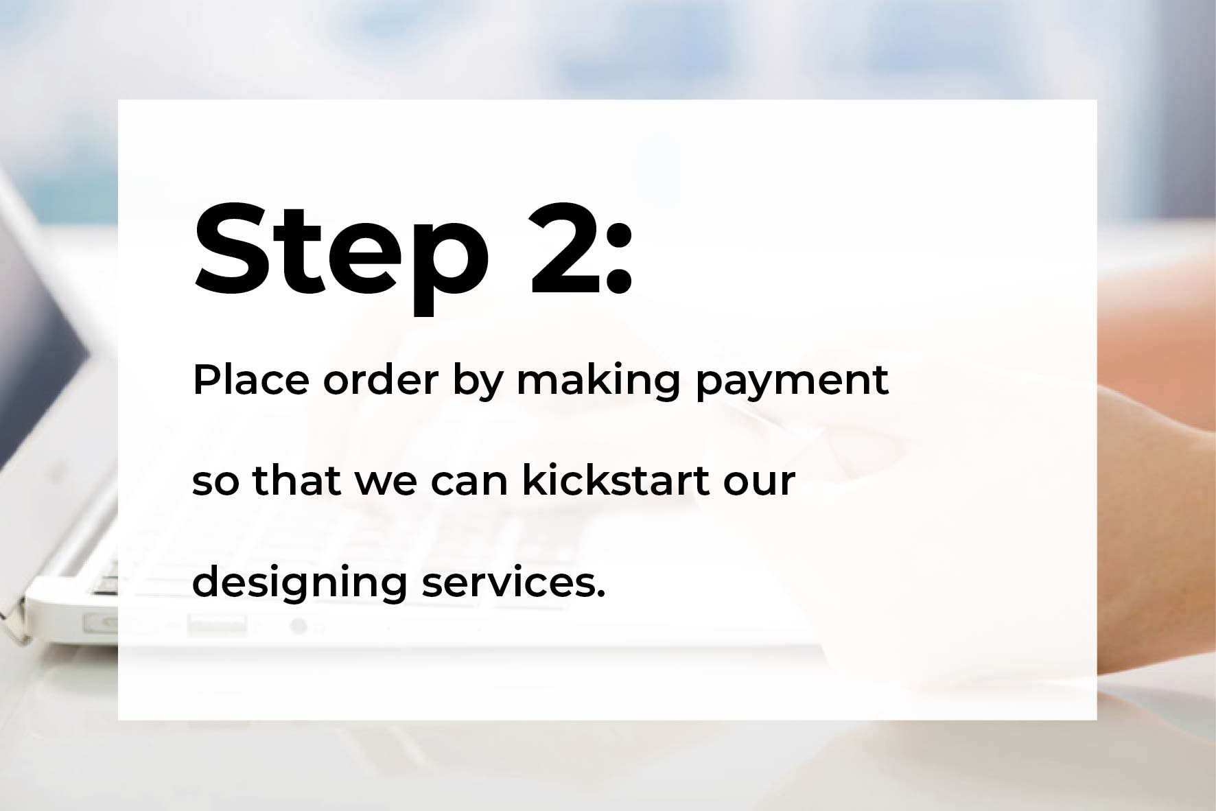 Step 2: Place order by making payment.