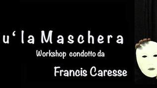 Giu' la Maschera di Francis Calsolaro