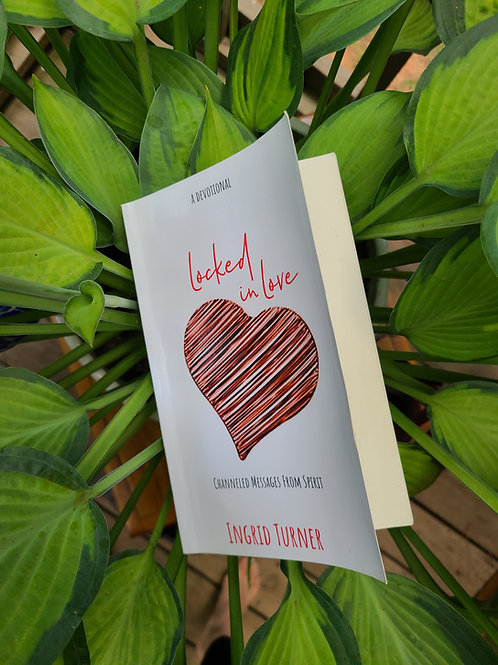 Locked in Love: Channeled Messages from Spirit