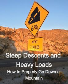 Steep Descents and Heavy Loads - How to Properly Go Down a Mountain
