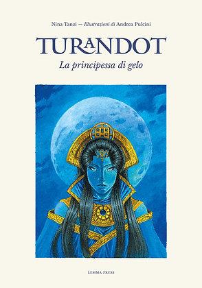 Turandot, la principessa di gelo (Lemma Press)