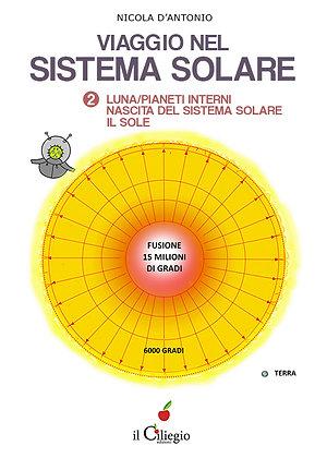 Viaggio nel sistema solare - Volume II (ed. Il Ciliegio)
