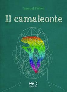 """""""Il Camaleonte"""""""