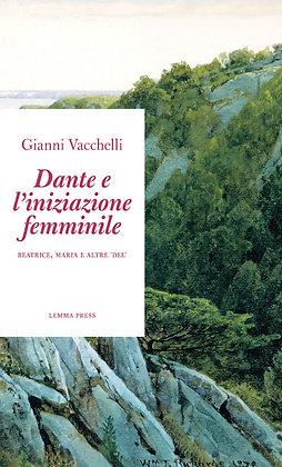 Dante e l'iniziazione femminile (Lemma Press)
