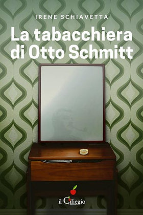 La tabacchiera di Otto Schmitt (ed. Il Ciliegio)