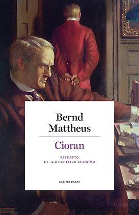 Cioran, ritratto di uno scettico estremo (Lemma Press)