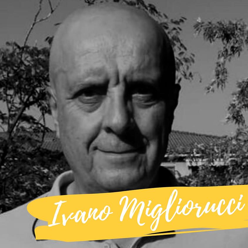 Appuntamento con Ivano Migliorucci + Ingresso Fiera ore 14