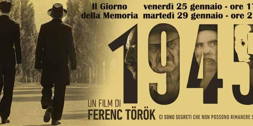 """Cinema Rondinella - """"1945"""" di Ferenc Torok, Ungheria, 2017"""