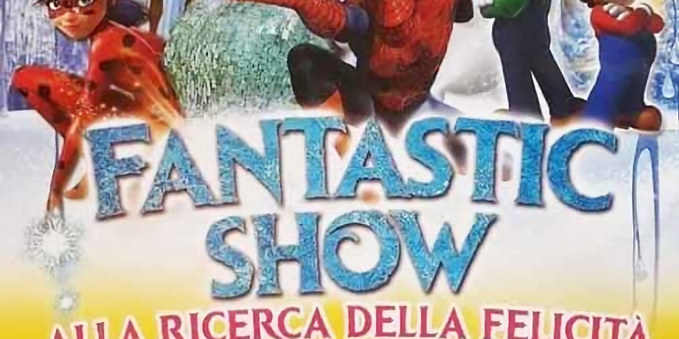 Cusano Milanino Sabato 23 novembre - Fantastic Show: Vai al circo GRATIS