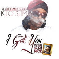 Kilo Slim - I Got You