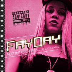 FayDay - Hatin' On Me