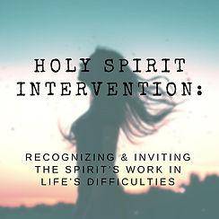 Holy Spirit Intervention.jpg