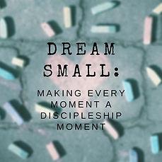 Dream Small.jpg