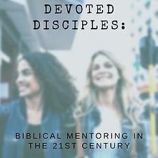 Devoted Disciples.jpg