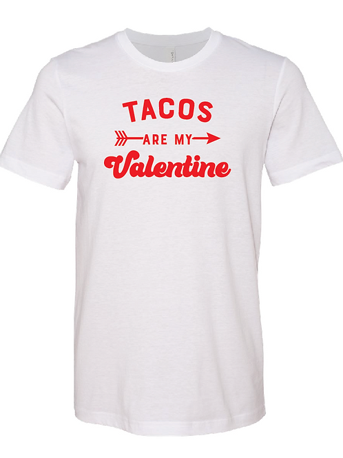 Tacos Are My Valentine -