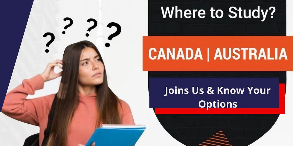 Study, Work And Live in Canada or Australia