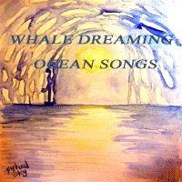 Whale Dreaming Ocean Songs CD