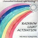 Rainbow Light Activation Meditation CD