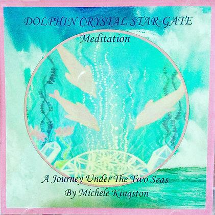 Dolphin Crystal Star Gate Meditation CD