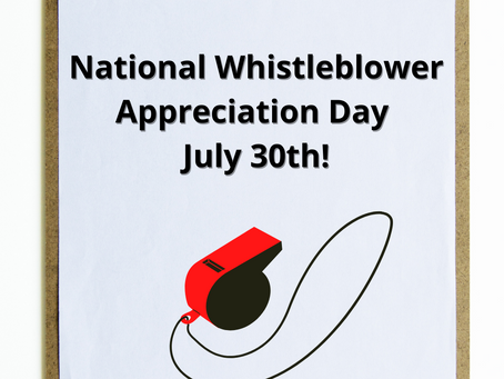 National Whistleblower Appreciation Day July 30th
