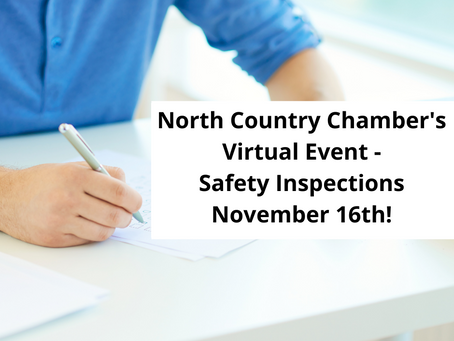 North Country Chamber of Commerce FREE Virtual Program - Safety Inspections - November 16th!