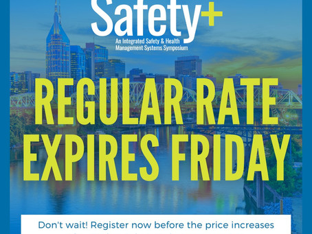Register for Safety+ Before the Regular Rate Expires TODAY!