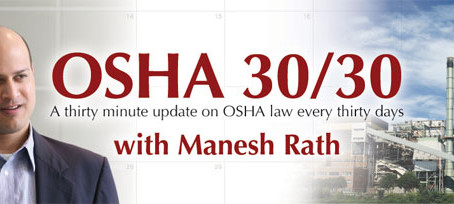 Tomorrow's FREE OSHA 30/30 with Manesh Rath Webinar