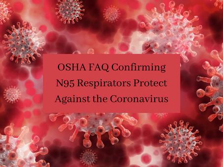 FAQ Confirming N95 Respirators Protect Against the Coronavirus