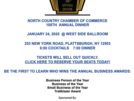 North Country Chamber of Commerce 108th Annual Dinner - January 24th!