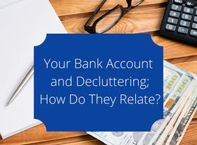 Interview with Mike Kinealy - Your Bank Account and Decluttering