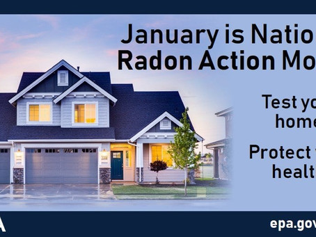Did you know that January is National Radon Action Month?