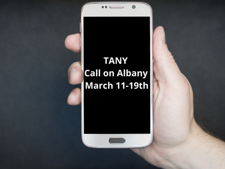 TANY - Call on Albany - March 11-19th