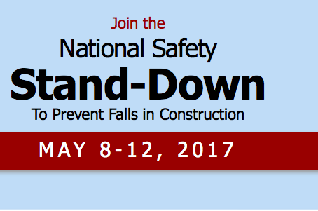 2017 National Safety Stand-Down To Prevent Falls