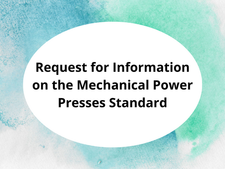 Request for Information on the Mechanical Power Presses Standard