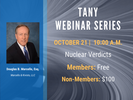 TANY Webinar - Nuclear Verdicts