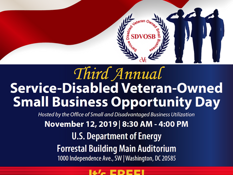 Third Annual Service-Disabled Veteran-Owned Small Business Opportunity Day November 12, 2019!
