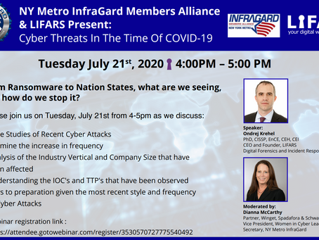 InfraGard Webinar: Cyber Threats In The Time Of COVID-19 -- July 21st!
