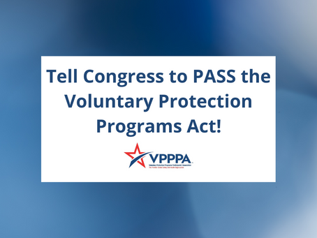 Tell Congress to PASS the Voluntary Protection Programs Act!