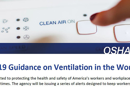 Did you know OSHA has new COVID-19 guidance on ventilation in the workplace?