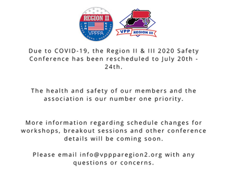 Please note the date change for our Region II/III Safety Conference!