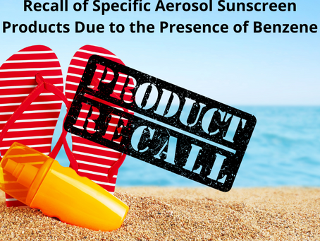 Reminder - Recall of Specific Aerosol Sunscreen Products Due to the Presence of Benzene