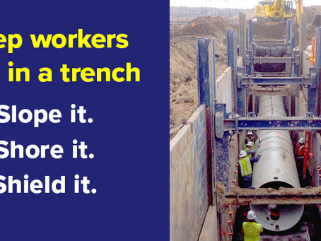 Trench Safety: Slope, Shore or Shield It to Keep Workers Safe