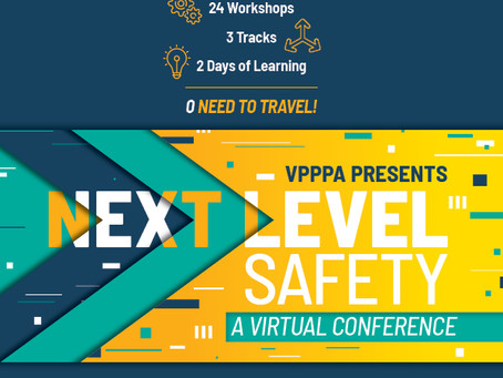 Save the Date for Next Level Safety, a virtual conference from VPPPA, in April 2021!