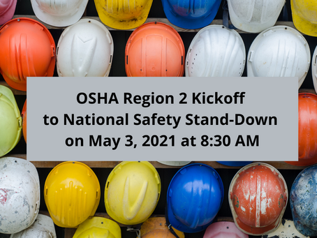 OSHA Region 2 Kickoff to National Safety Stand-Down on May 3, 2021 at 8:30 AM